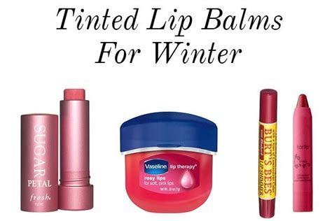 10 Best Lip Balms For Winter by The Best Tinted Lip Balms For Winter Glitter Guide
