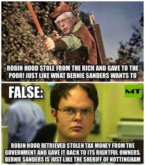 Anti Bernie Memes - meme disproves comparison of bernie sanders to robin hood