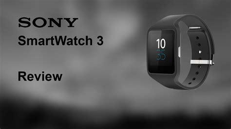 Sony Smartwatch 3 Review Sony Smartwatch 3 Review Part 1