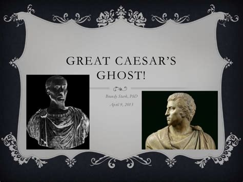 Great Caesars Ghost by A Great Caesar S Ghost
