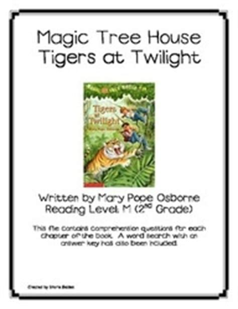 magic tree house reading level magic tree house 19 tigers at twilight book questions reading language arts