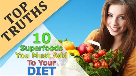 Superfoods To Add To Your Diet by Superfoods You Must Add To Your Diet