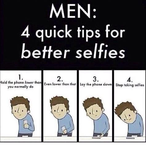 4 quick tips to find 4 quick tips for better selfies for men funny things