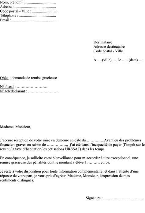 Modele De Lettre Urssaf Remise Gracieuse Mod 232 Le De Lettre Pour Une Demande De Remise Gracieuse Aux Imp 244 Ts Actualit 233 S Informations