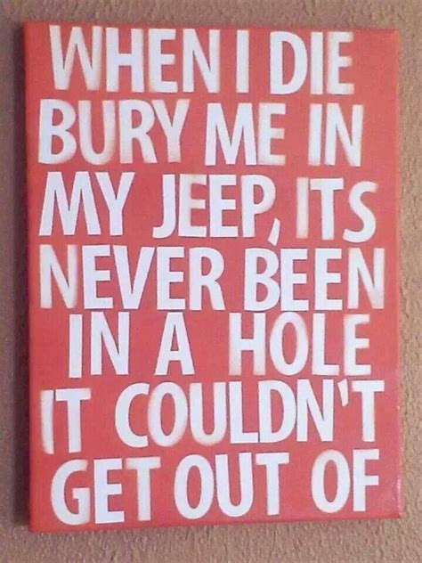 jeep love quotes 7514 best pinterest jeep club images on pinterest jeep