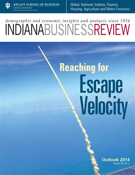 Iu Kelley Mba Princeton Review by Special Issue Of Iu Kelley School S Indiana Business
