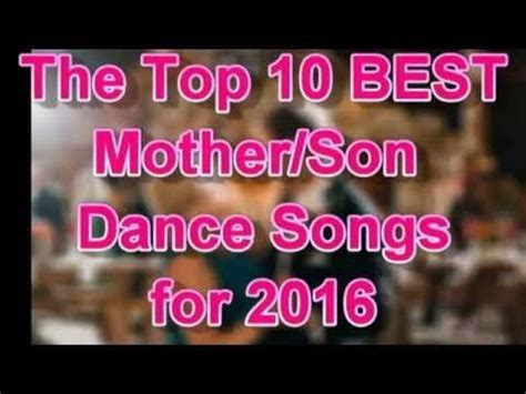 Top 10 Mother/Son Dance Songs for Weddings [Best 2016