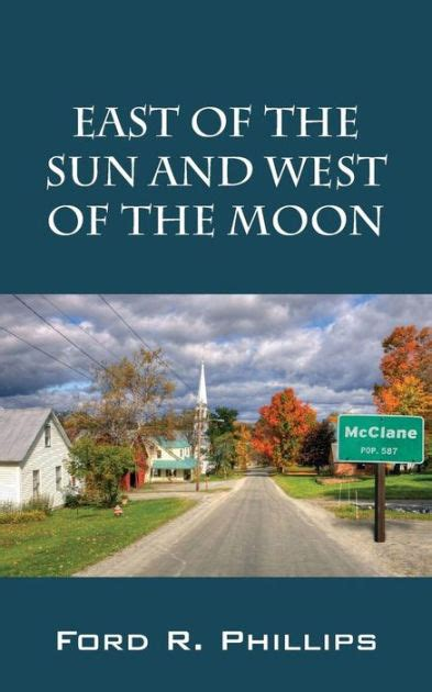 libro east of the sun east of the sun and west of the moon by ford r phillips paperback barnes noble 174