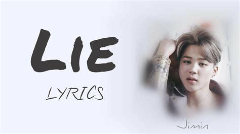 bts lie bts jimin lie han rom eng lyrics full version