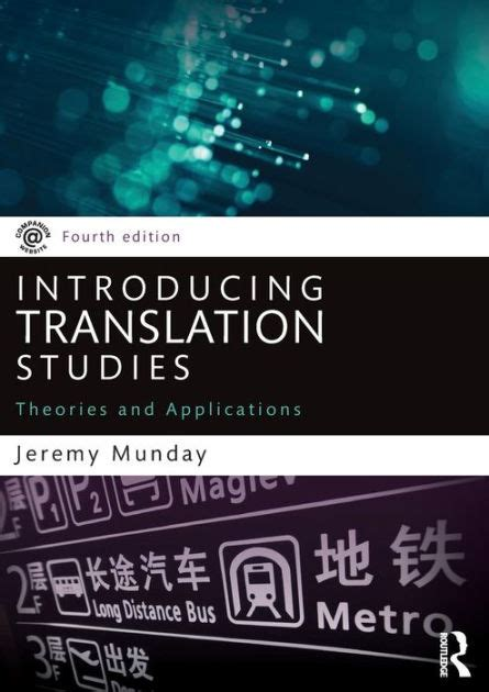 Introducing Translation Studies Theories And Applications