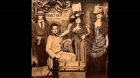 Family Way by The Family Way Strange Ways