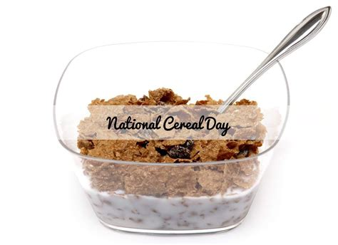 when is day national cereal day 2018 when is it celebrated