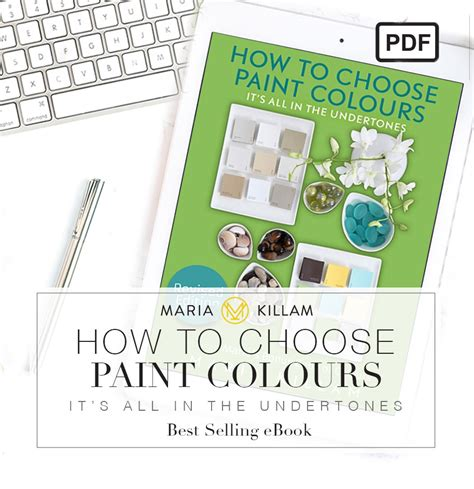 how to choose paint how to choose paint colours pdf maria killam recommended