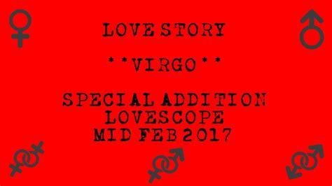 virgo special addition lovestory lovescope mid feb