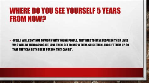 Where Do You See Yourself 5 Years From Now Mba by He521 Teaching Learner Class Project