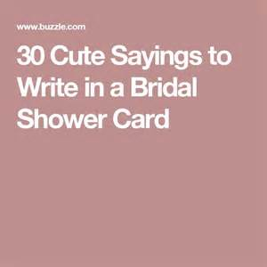 words to put in my s wedding card 25 best bridal shower quotes on hens bridal and bridal