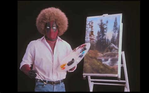 bob ross painting deadpool the deadpool 2 teaser is the weirdest thing you ll