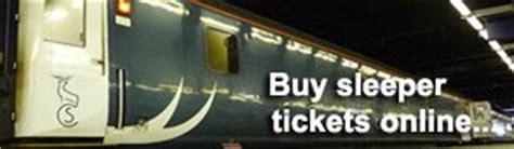 Caledonian Sleeper Ticket Prices by Caledonian Sleeper Trains To Scotland Tickets