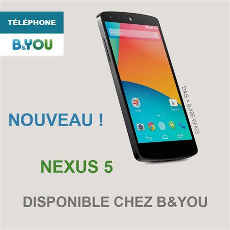 nexus 5 sles b you propose d 233 sormais le nexus 5 224 349 euros frandroid