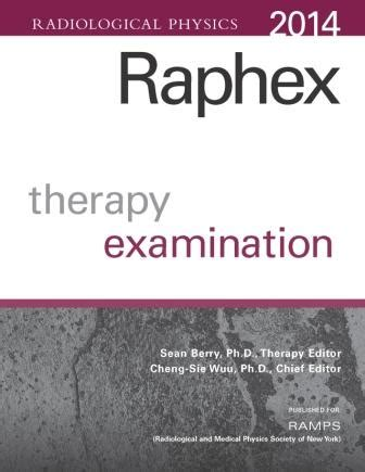 a primer on theory and operation of linear accelerators in radiation therapy 3rd edition books raphex 2014 therapy and answers physics