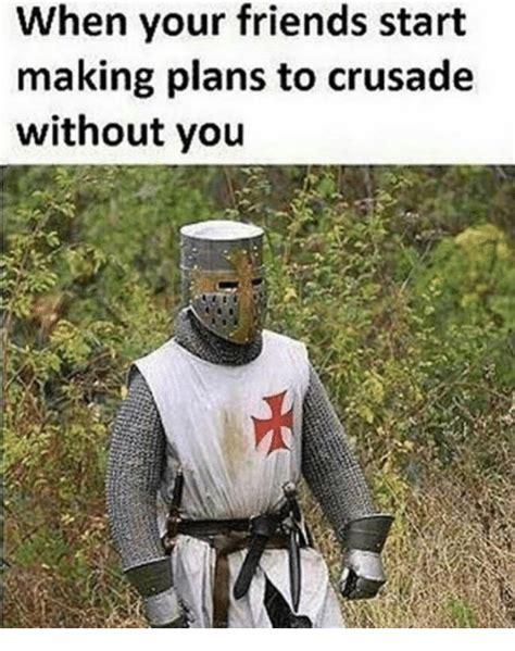 Crusades Memes - funny crusader memes of 2017 on sizzle crusading
