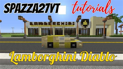 lamborghini dealership minecraft lamborghini diablo minecraft tutorial