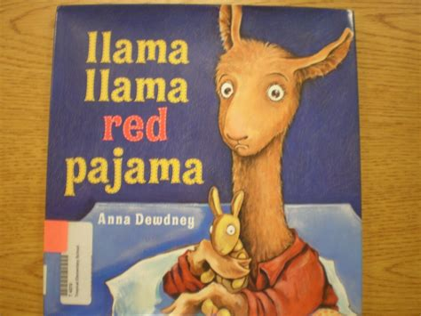 llama llama red pajama 0451474570 llama llama red pajama by anna dewdney author and illustrator teaching little kids