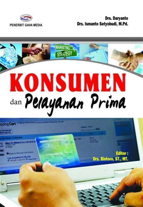Buku Manajemen Pemerintahan Dalam Persepektif Pelayanan Publik konsumen dan pelayanan prima