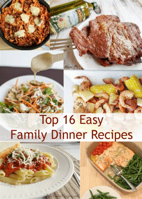 easy meals for a dinner top 16 easy dinner recipes for the family