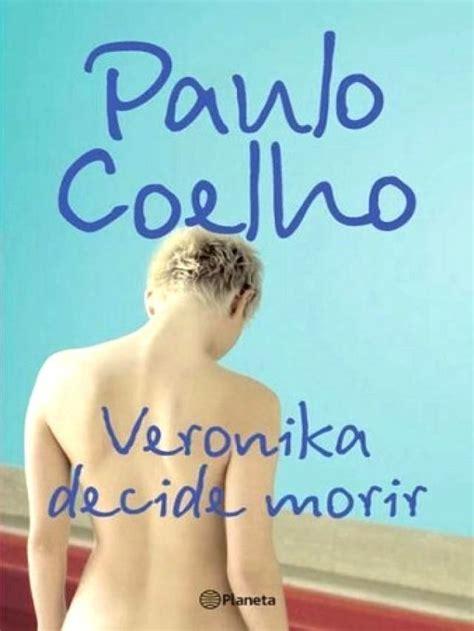 veronika decide morir veronika decide morir by paulo coelho una novela sobre el coraje new ebay