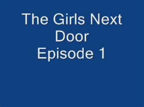 The Next Door Season 1 Episode 1 by The Next Door Episode 1 Pilot