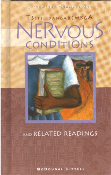 themes in the book nervous conditions nervous conditions and related readings literature