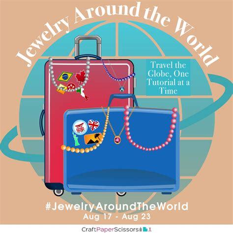 Find Around The World Jewelry Around The World Craft Paper Scissors