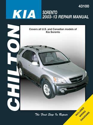 auto manual repair 2013 kia sorento engine control 2003 2013 kia sorento haynes repair manual