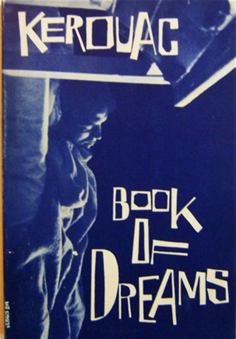 the dreaming road books book of dreams by kerouac reviews discussion