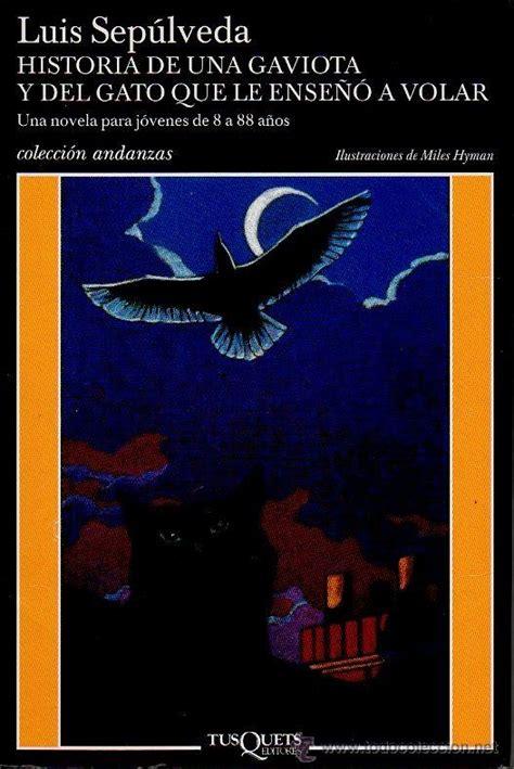 libro historia de una gaviota historia de una gaviota y del gato que le ense 241 comprar en todocoleccion 49427823