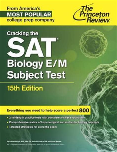 cracking the sat subject test in 16th edition everything you need to help score a 800 college test preparation books cracking the sat biology e m subject test princeton