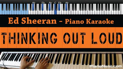ed sheeran thinking out loud mp3 download 320kbps ed sheeran thinking out loud lower key piano karaoke