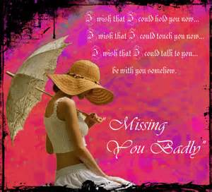 missing you badly my love free missing him ecards