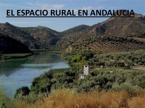 imagenes espacios urbanos y rurales el espacio rural en andalucia