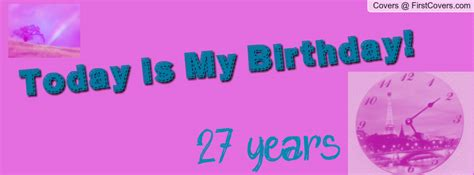 Happy 27th Birthday Quotes 27th Birthday Quotes Quotesgram