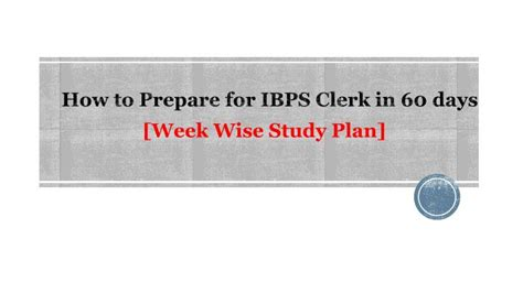 ppt how to prepare for ibps clerk in 60 days week wise
