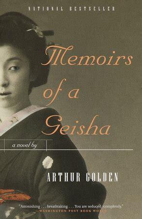 memoirs of a geisha by arthur golden penguinrandomhouse