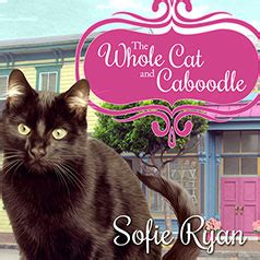 the whole kitten cat boodle books audiobook review of the whole cat and caboodle books