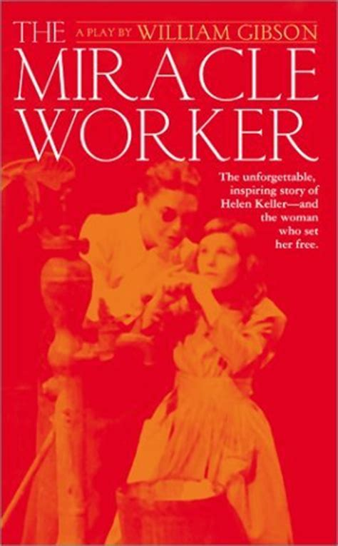 The Miracle Worker Free The Miracle Worker Summary And Analysis Like Sparknotes Free Book Notes