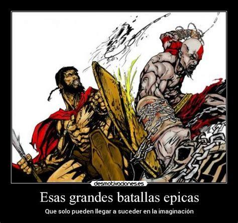 imagenes epicas de batallas esas grandes batallas epicas desmotivaciones