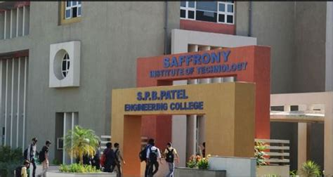 Gtu Mba Colleges In Ahmedabad by Saffrony Institute Of Technology S P B Patel