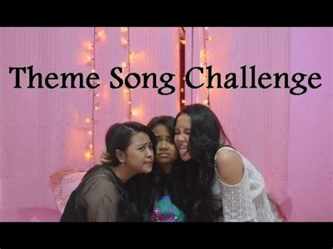 theme song challenge theme song challenge ft anya alea youtube