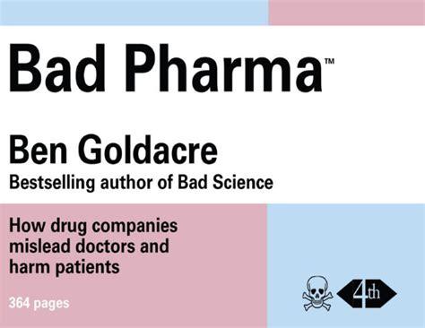 000749808x bad pharma bad pharma what you can do welcome
