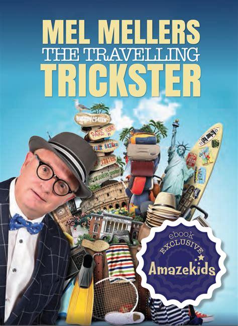 Trickster Travels Ebook E Book mel mellers the travelling trickster ebook 163 21 00 magicseen publishing and mel mellers
